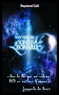 La invencible sonrisa de Leonardo - Raymond Gali
