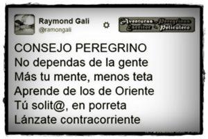 Aventuras Peregrinas - Raymond Gali -ConsejoPeregrino1_No Dependas de la gente